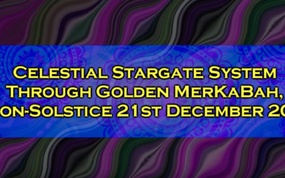 Celestial Stargate System Through Golden MerKaBah, Neon-Solstice 21st December 2018 [VIDEO]