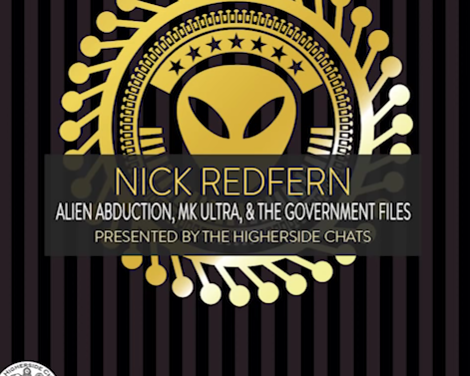 Nick Redfern | Alien Abductions, MK Ultra, & The Government Files [VIDEO]