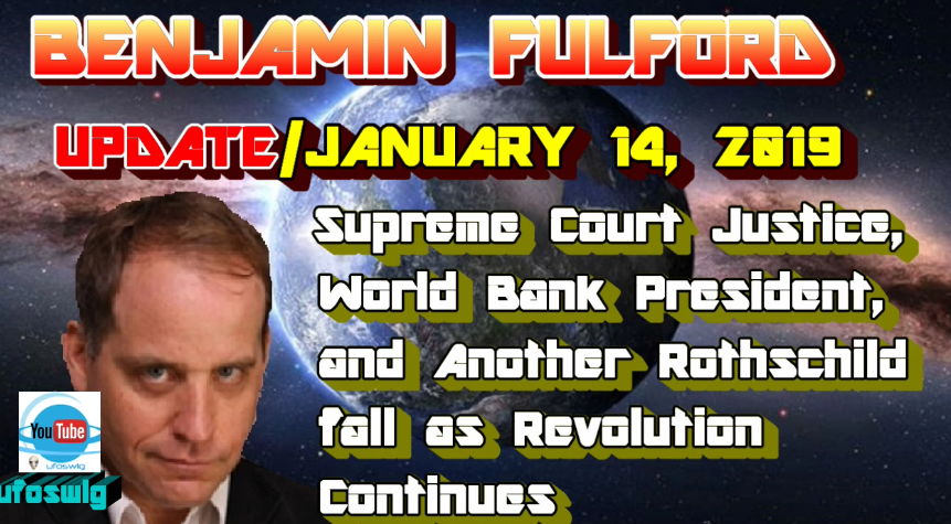 Benjamin Fulford: January 14, 2019