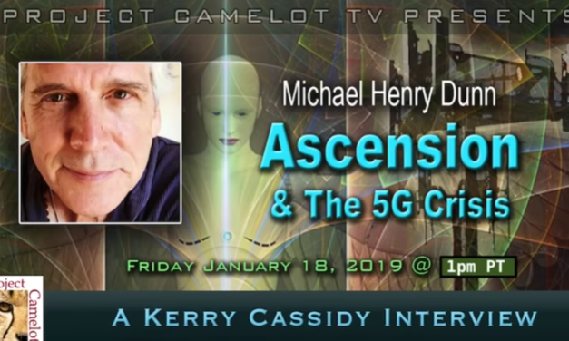MICHAEL HENRY DUNN: ASCENSION & THE 5G CRISIS [VIDEO]