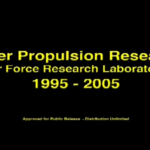Perspective On One Decade Of Laser Propulsion Research At The Air Force Research Laboratory, November 1995-2005