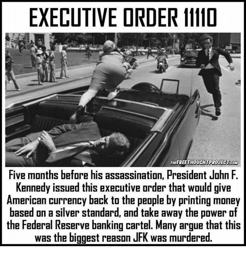 President Kennedy, The Fed And Executive Order
