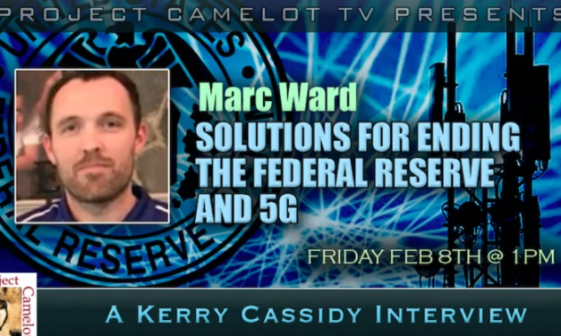 MARC WARD : SOLUTIONS FOR ENDING THE FEDERAL RESERVE AND 5G [VIDEO]