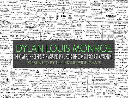 Dylan Louis Monroe | The Q Web, The Deep State Mapping Project, & The Conspiracy Art Awakening [VIDEO]