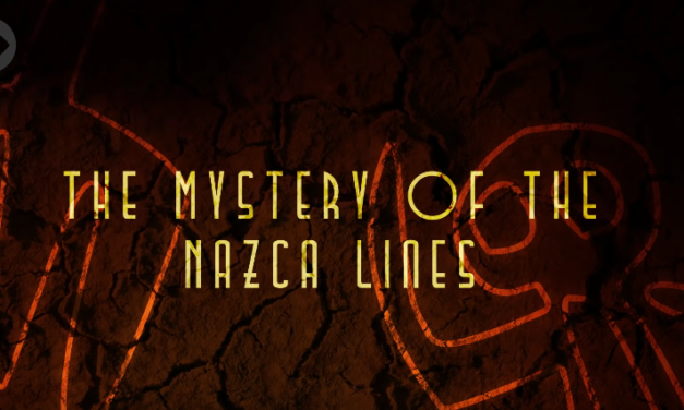 The Mystery of the Nazca Lines [VIDEO]