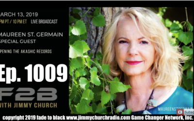 FADE to BLACK Jimmy Church w/ Maureen St. Germain : Opening the Akashic Records [AUDIO]