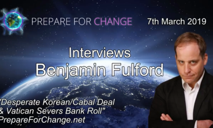 Benjamin Fulford Interview: Desperate Korean/Cabal Deal & Vatican Severs Bank Roll [AUDIO]