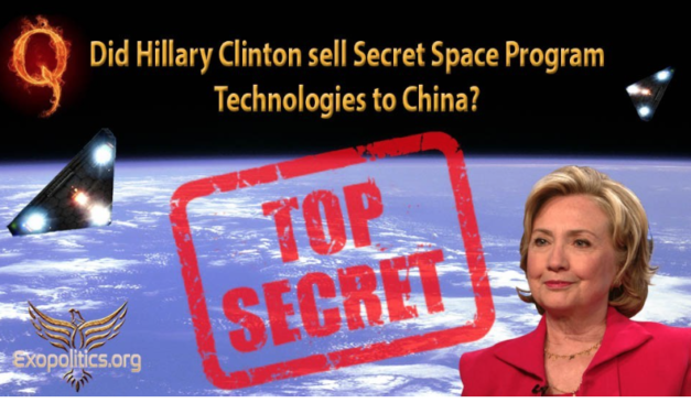 Dr. Michael Salla: Did Hillary Clinton sell Secret Space Program technologies to China?