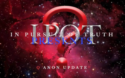 Q Anon/News – So Many Questions – In Pursuit of Truth Presents [2VIDEOs]