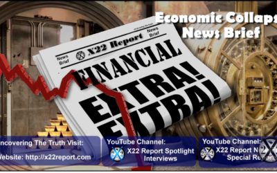 X22 Report: BASEL III Activates Gold, Gold Will Bring Down The Fed [VIDEO]