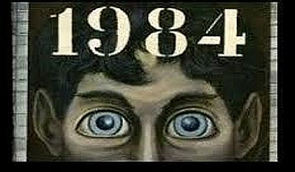 The Prescience of George Orwell — '1984' is Here