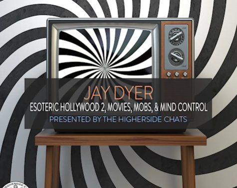 Jay Dyer | Esoteric Hollywood 2, Movies, Mobs, & Mind Control [VIDEO]