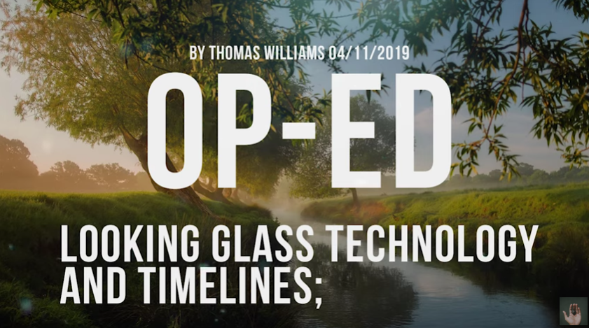 Looking Glass technology and timelines [VIDEO]