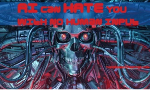 AI Can Hate With No Human Input