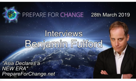 Benjamin Fulford Interview: Asia Declares a NEW ERA – Prepare For Change [VIDEO]