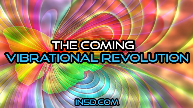 The Coming Vibrational Revolution