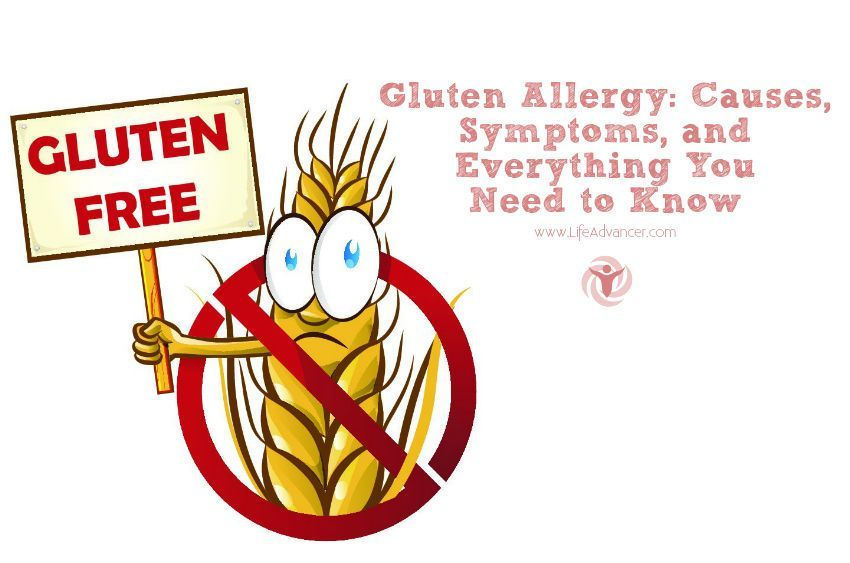 Gluten Allergy: Causes, Symptoms, How To Eliminate From Your Body and Everything You Need to Know