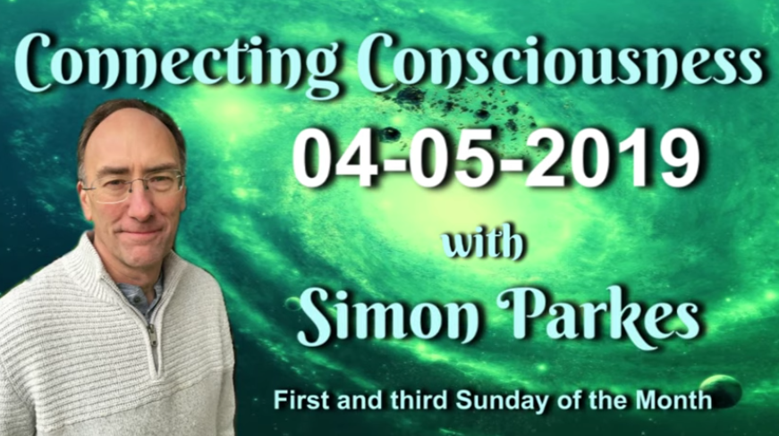 Connecting Consciousness May 4, 2019 [VIDEO]