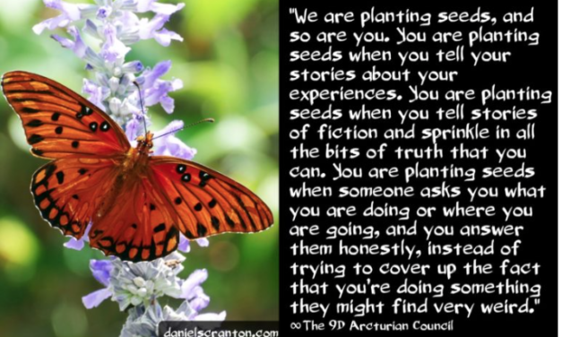 Planting Seeds ∞The 9D Arcturian Council