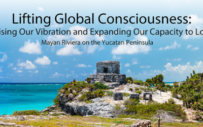 Lifting Global Consciousness: Raising Our Vibration and Expanding Our Capacity to Love
