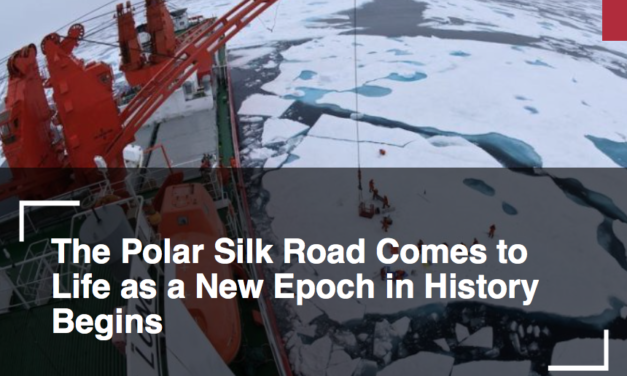 The Polar Silk Road Comes to Life as a New Epoch in History Begins