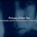 Princes of the Yen: Central Bank Truth Documentary [VIDEO]