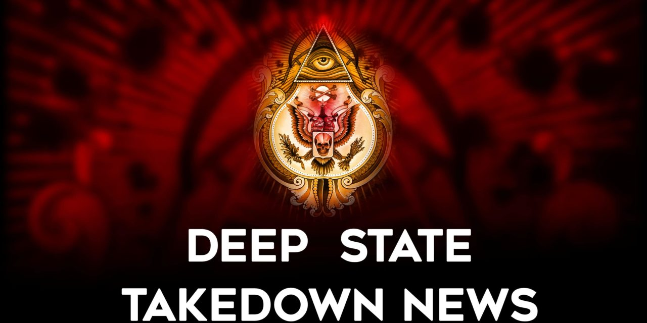 Deep State Take Down News: June 4th to 9th 2019