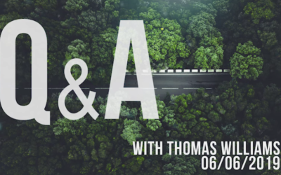 Q&A with Thomas Williams 06/06/19 [VIDEO]
