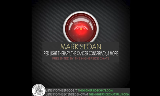 Mark Sloan | Red Light Therapy, The Cancer Conspiracy, & More [VIDEO]