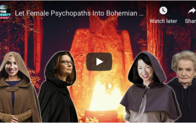 Let Female Psychopaths Into Bohemian Grove! – #NewWorldNextWeek [VIDEO]
