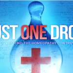 Just One Drop: New Documentary Uncovering the Story of Homeopathy