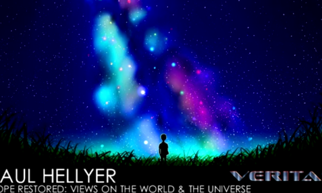 Paul Hellyer | Hope Restored: Views on the World & the Universe [VIDEO]