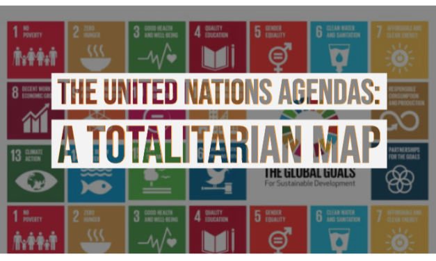 The United Nations Agendas: A Totalitarian Map