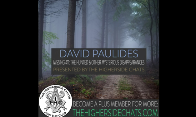 David Paulides | Missing 411: The Hunted & Other Mysterious Disappearances [VIDEO]
