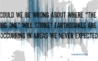 "Could We Be Wrong About Where ""The Big One"" Will Strike? Earthquakes Are Occurring in Areas We NEVER Expected"