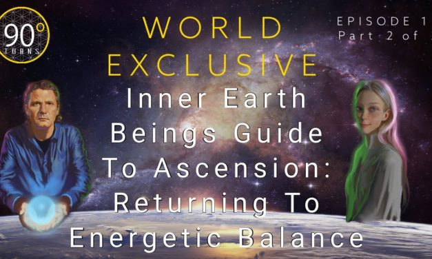 Corey Goode: Inner Earth Beings Guide To Ascension: Returning To Energetic Balance (2/2)