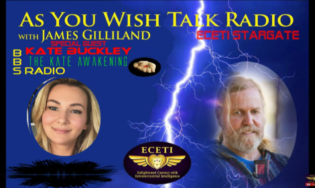 Kate Buckley BBS As You Wish Talk Radio Sat, 8-31-19 8pm PDT [VIDEO]
