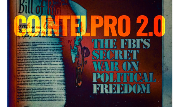 ESTABLISHMENT RIGHT AND LEFT CALL FOR COINTELPRO 2.0