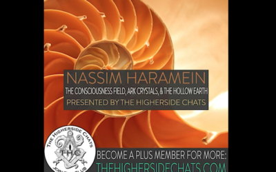 Nassim Haramein | The Consciousness Field, ARK Crystals, & The Hollow Earth [VIDEO]