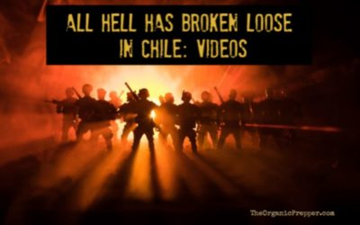 All Hell Has Broken Loose In Chile