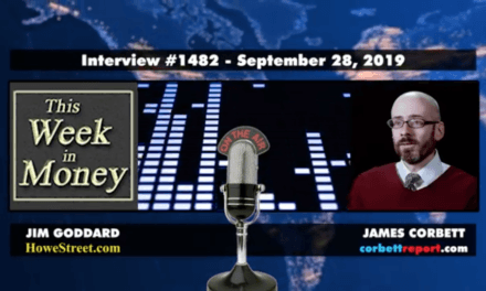 James Corbett : The China Deception on This Week in Money [VIDEO]