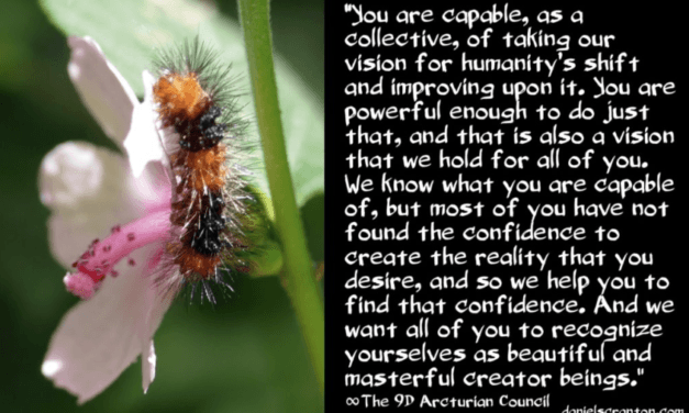 OUR VISION FOR HUMANITY'S ASCENSION ∞THE 9D ARCTURIAN COUNCIL