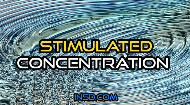 Stimulated Concentration